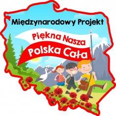 """""""Piękna Nasza Polska Cała"""""""