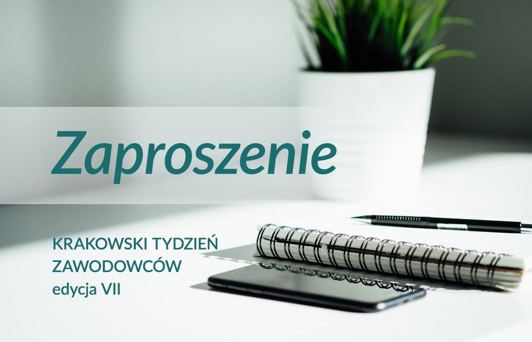 KRAKOWSKI TYDZIEŃ ZAWODOWCÓW – edycja VII 2021 rok